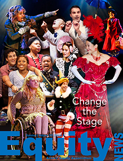 Magazine cover is a collage of images of Equity members of various races, ethnicities, ages, and disability statuses in costumes from various shows.