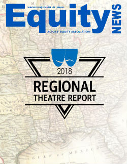 The cover of Equity News features a logo for the 2018 Regional Theatre Report superimposed on a map of the US